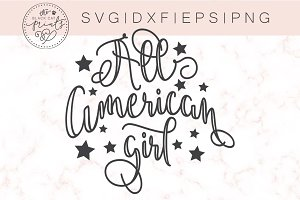 All American girl SVG DXF PNG EPS