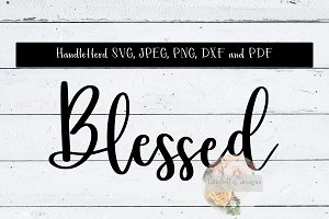 Blessed SVG, JPEG, PNG DXF and PDF