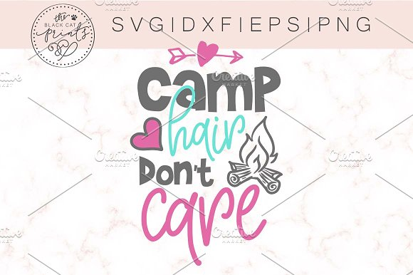 Camp Hair Don't Care SVG DXF EPS PNG