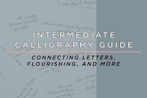 Intermediate Calligraphy Guide