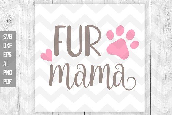 Fur Mama SVG Vector Print Files