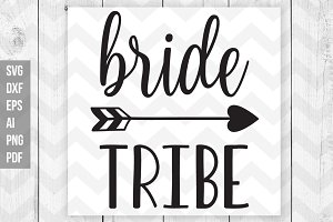 Bride tribe SVG/Vector/Print files