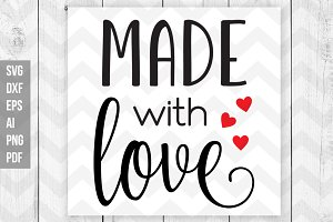 Made with love svg,dxf,png,eps,ai...