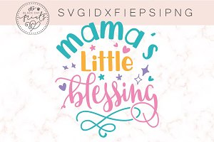 Mama's little blessing SVG DXF EPS