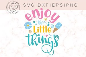 Enjoy the little things SVG DXF EPS