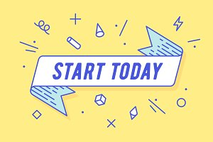 Start Today, ribbon banner