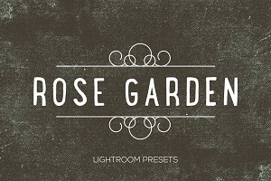 Rose Garden Lightroom Presets