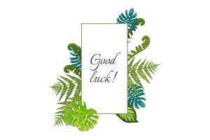 Good luck poster decorated by exotic fern leaves vector illustration