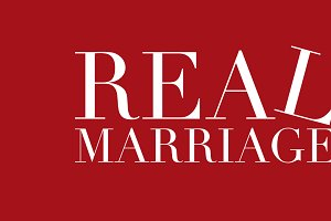 Real Marriage Series