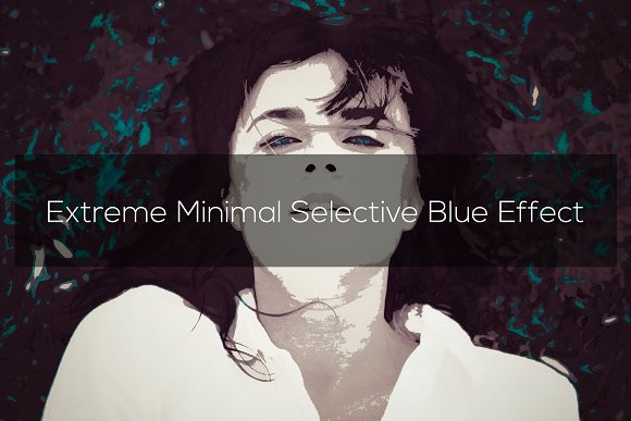 Extreme Selective Blue Effect