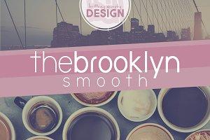 The Brooklyn Smooth