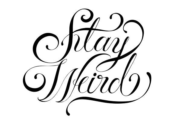 Stay Weird Typography Design
