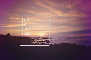 Enjoy little things quote concept