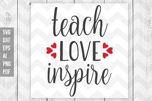 Teach love inspire svg,dxf,png,eps