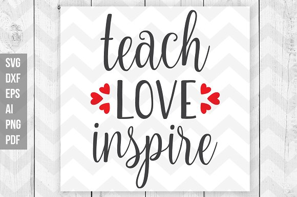 Teach Love Inspire Svg Dxf Png Eps
