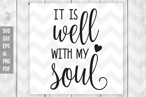 It is well with my soul svg/print
