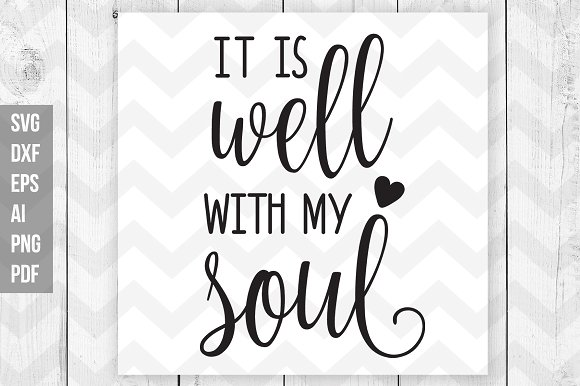 It Is Well With My Soul Svg Print