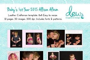 Baby's 1st Year 2015 Allison Album