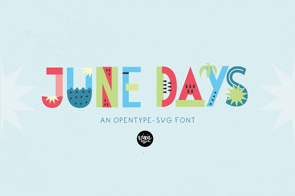 Display Fonts: Dixie Type Co. - JUNE DAYS OpenType-SVG Color Font