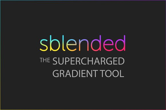Sblended Supercharged Gradient Tool