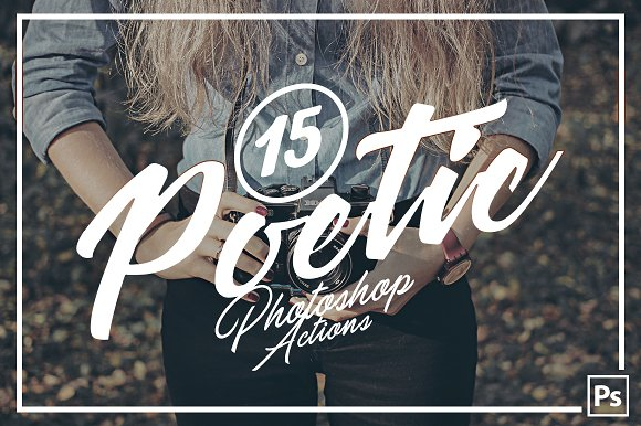 15 Poetic Photoshop Actions