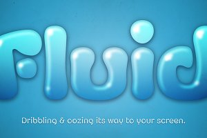 Fluid – 6 Oozingly Good Fonts