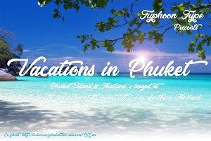 Vacations in Phuket font