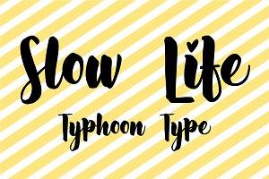 Slow Life font