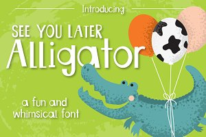 See You Later Alligator - Font