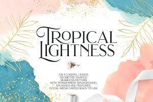 Tropical Lightness
