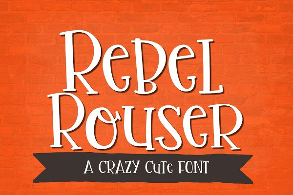 Display Fonts: Sabrina Schleiger - NEW!! Rebel Rouser Font
