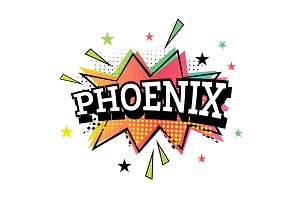 Phoenix Comic Text in Pop Art Style.