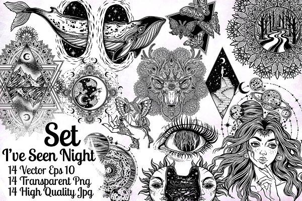 I've Seen Night Set