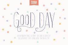 Good Day Font by  in Script Fonts