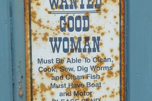 "Rusty Sign ""Wanted Good Woman"""