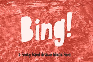Bing! A hand-drawn block font