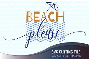 Beach Please SVG Summer File