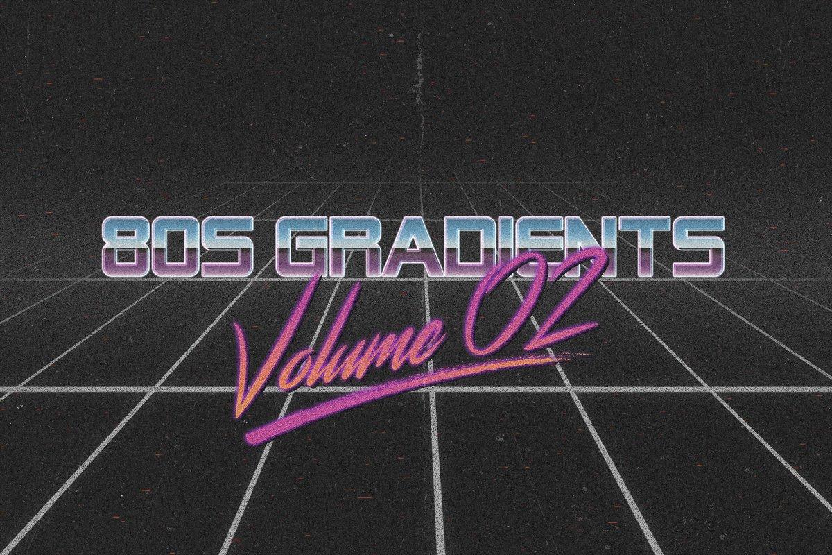 80s Gradients Vol.02