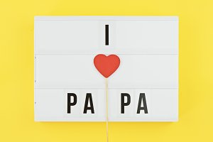 I love papa text on white lightbox