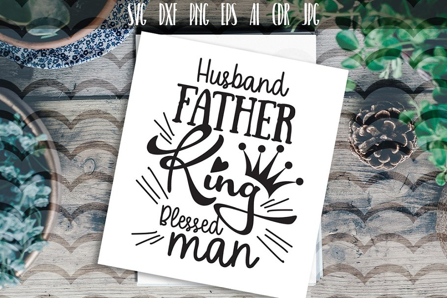 d7143fa7756 Husband Father King Slogan SVG ~ Illustrations ~ Creative Market
