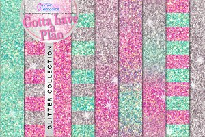 Gotta Have a Plan Glitter Collection