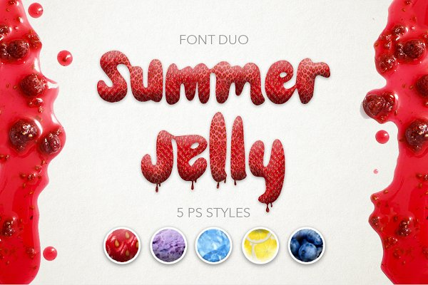 Summer Jelly font duo + Styles.