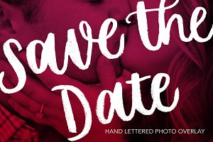 Save the Date Brush Lettered Overlay