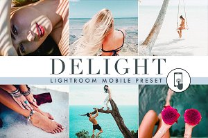 Delight - Mobile Lightroom Presets