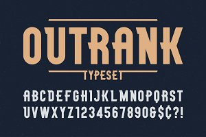 Outrank trendy vintage display font design, alphabet, typeface