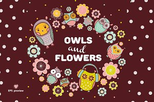 Owls and flowers.