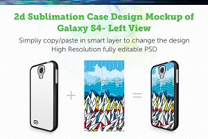 Galaxy S4 2d Sublimation Mock-up