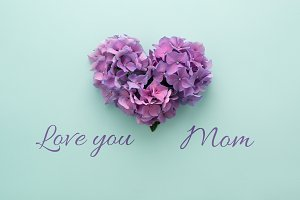 Love you Mom & Heart shape card