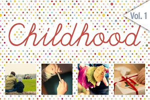 CHILDHOOD / Set 1 / 48x HiRes Images