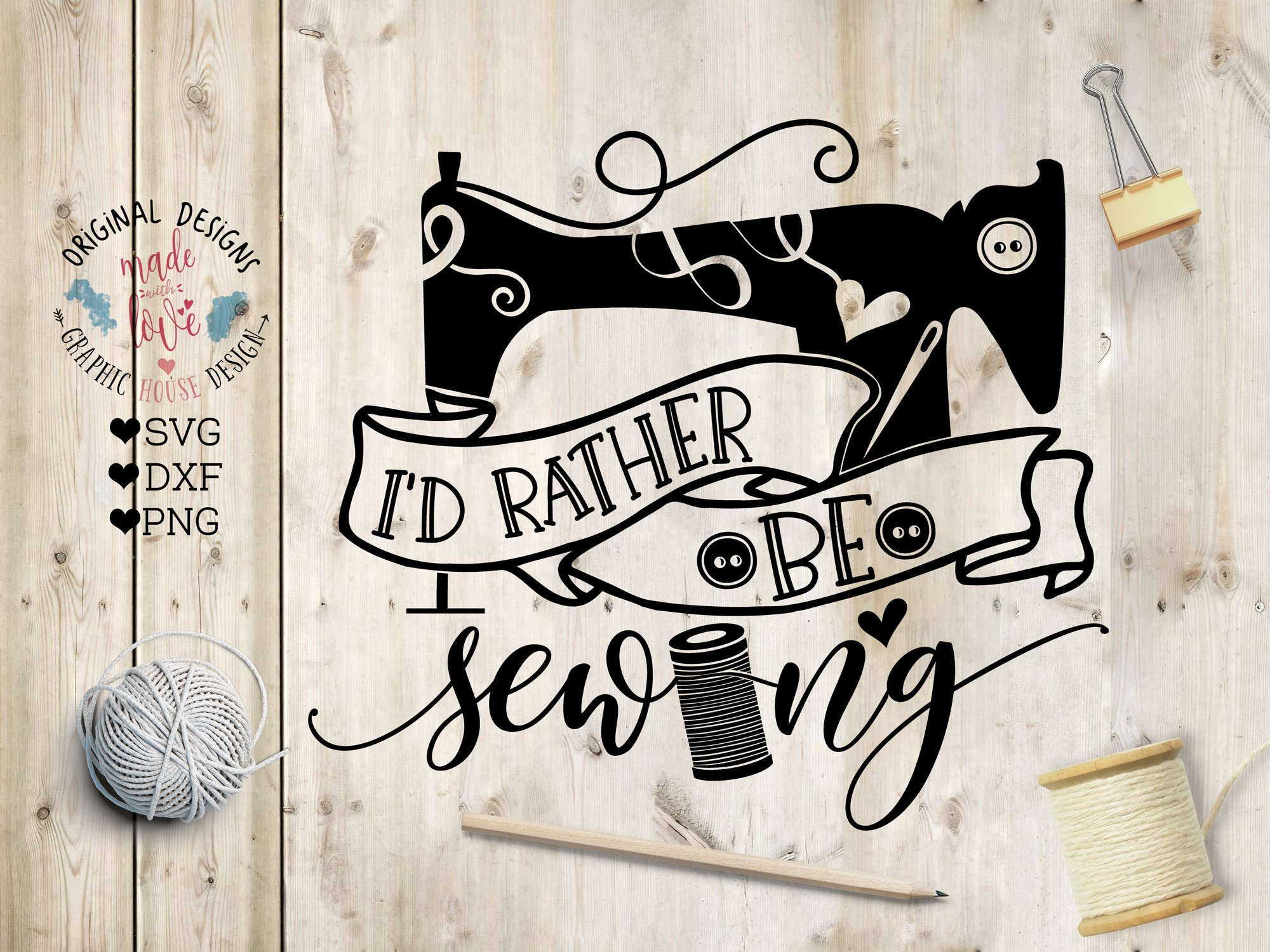 I'd Rather Be Sewing Cut File